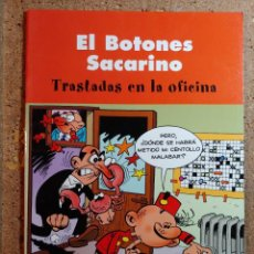 Tebeos: COMIC DE EL BOTONES SACARINO EN TRASTADAS EN LA OFICINA. Lote 261182060