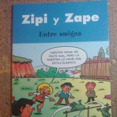 Tebeos: COMIC DE ZIPI Y ZAPE EN ENTRE AMIGOS. Lote 261338645