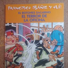 Tebeos: COMIC DE FRANCIASCO IBAÑEZ Y OLE EL BOTONES SACARINO EN EL TERROR DE LA OFICINA. Lote 261340135