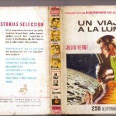 Tebeos: JULIO VERNE : UN VIAJE A LA LUNA (HISTORIAS .SELECCIÓN Nº 3 BRUGUERA, 1966). Lote 262031000
