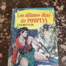 Tebeos: COLECCION HISTORIAS N° 83: LOS ULTIMOS DIAS DE POMPEYA (E. BULWER LYTTON) (ED. BRUGUERA). Lote 262050820
