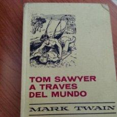Tebeos: MARK TWAIN : TOM SAWYER A TRAVÉS DEL MUNDO (H.SELECCIÓN Nº 30 BRUGUERA, 1972). Lote 262084735