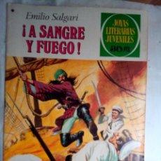Tebeos: JOYAS LITERARIAS JUVENILES- Nº 197 -¡A SANGRE Y FUEGO!-TOMÁS PORTO-1978-M.BUENO M.DIFÍCIL-LEA-4706. Lote 262123195