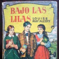 Tebeos: BAJO LAS LILAS (LOUISE MAY ALCOTT) BRUGUERA 1964 COLECCIÓN HISTORIAS. Lote 262328425