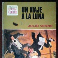 Tebeos: UN VIAJE A LA LUNA (JULIO VERNE) HISTORIAS COLOR BRUGUERA 1972. Lote 262330805