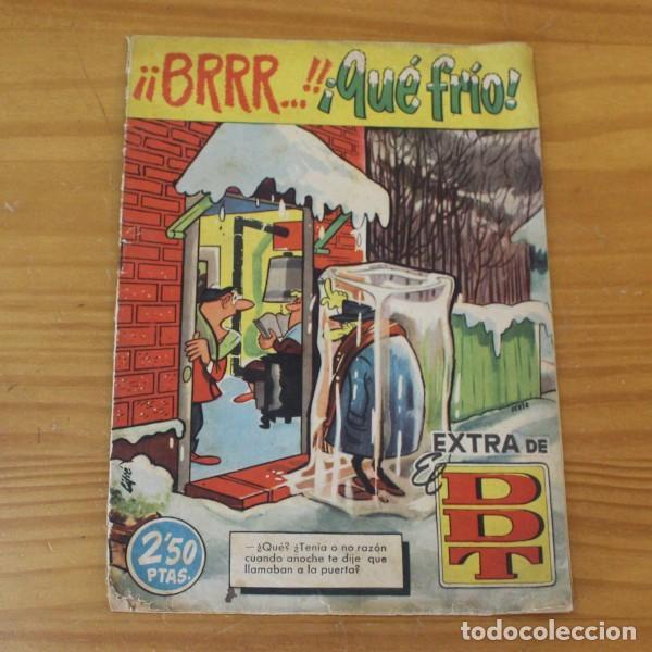 DDT EXTRA BRRR QUE FRIO. BRUGUERA 1961 IBAÑEZ, CONTI, PEÑARROYA... (Tebeos y Comics - Bruguera - DDT)