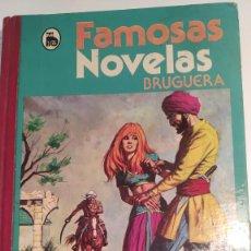 Tebeos: FAMOSAS NOVELAS TOMO XII - EDITORIAL BRUGUERA - 3ª EDICIÓN JUNIO DE 1982. Lote 262361745