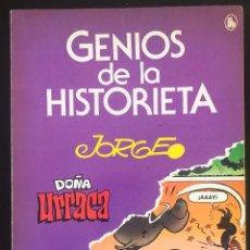 Tebeos: GENIOS DE LA HISTORIETA N 4 JORGE DOÑA URRACA BRUGUERA 1985 BUEN ESTADO. Lote 262443460