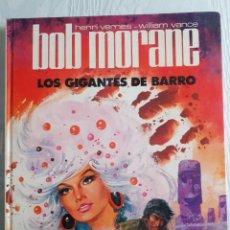 Tebeos: BOB MORANE - LOS GIGANTES DE BARRO. Lote 262470965
