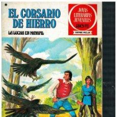 BDs: EL CORSARIO DE HIERRO 38 JOYAS LITERARIAS JUVENILES / SERIE ROJA. BRUGUERA 1ª EDICIÓN.BUENO.. Lote 262586370