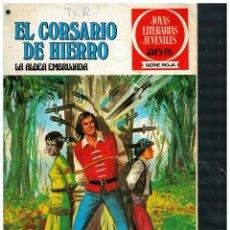 BDs: EL CORSARIO DE HIERRO 40 JOYAS LITERARIAS JUVENILES / SERIE ROJA. BRUGUERA 1ª EDICIÓN.BUENO.. Lote 262586760