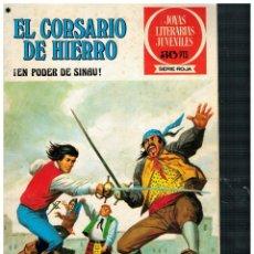 BDs: EL CORSARIO DE HIERRO 42 JOYAS LITERARIAS JUVENILES / SERIE ROJA. BRUGUERA 1ª EDICIÓN.BUENO.. Lote 262587325
