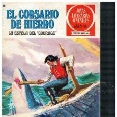 BDs: EL CORSARIO DE HIERRO 50 JOYAS LITERARIAS JUVENILES / SERIE ROJA. BRUGUERA 1ª EDICIÓN.BUENO.. Lote 262587710