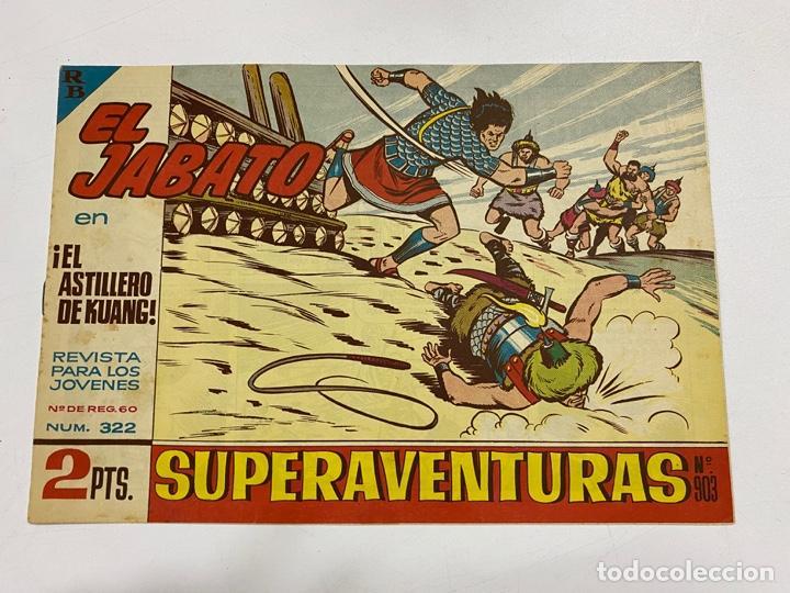 EL JABATO. Nº 322.- ¡EL ASTILLERO DE KUANG!. EDITORIAL BRUGUERA (Tebeos y Comics - Bruguera - Jabato)