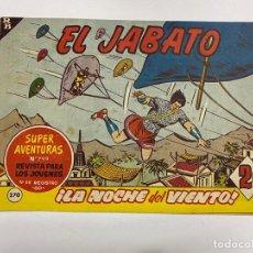 Tebeos: EL JABATO. Nº 370.- ¡LA NOCHE DEL VIENTO!. EDITORIAL BRUGUERA. Lote 262601075
