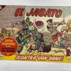Tebeos: EL JABATO. Nº 371.- ¡CONTRA VAN-DONG!. EDITORIAL BRUGUERA. Lote 262601155