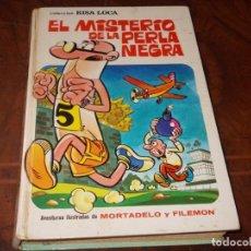 Tebeos: COLECCIÓN RISA LOCA Nº 2 EL MISTERIO DE LA PERLAN NEGRA. MORTADELO. BRUGUERA 1ª ED. ENERO 1.973, DEF. Lote 262601190