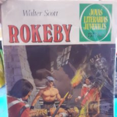 Tebeos: ROKEBY. WALTER SCOTT. JOYAS LITERARIAS JUVENILES N°231.. Lote 262903015
