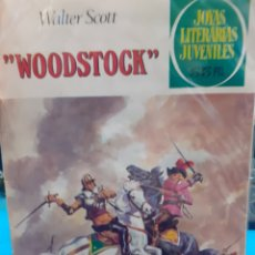 Tebeos: WOODSTOCK. WALTER SCOTT. JOYAS LITERARIAS JUVENILES N°230.. Lote 262903305
