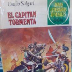 Tebeos: EL CAPITAN TORMENTA. EMILIO SALGARI. JOYAS LITERARIAS JUVENILES N°239.. Lote 262903755