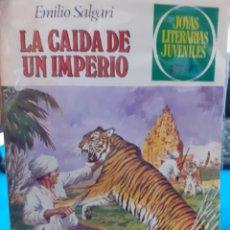 Tebeos: LA CAIDA DE UN IMPERIO. EMILIO SALGARI. JOYAS LITERARIAS JUVENILES N°237. Lote 262904185