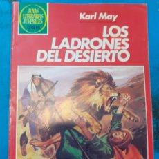Tebeos: LOS LADRONES DEL DESIERTO. KARL MAY. JOYAS LITERARIAS JUVENILES N°245.. Lote 262904885