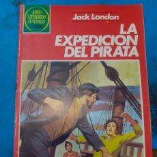 Tebeos: LA EXPEDICIÓN DEL PIRATA. JACK LONDON. JOYAS LITERARIAS JUVENILES N°251.. Lote 262905225