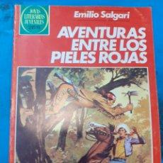 Tebeos: AVENTURAS ENTRE LOS PIELES ROJAS. EMILIO SALGARI. JOYAS LITERARIAS JUVENILES N°250.. Lote 262905525