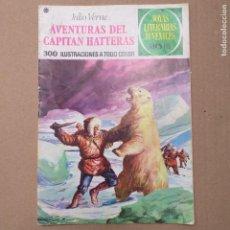 Tebeos: AVENTURAS DEL CAPITÁN HATTERAS. JULIO VERNE. JOYAS LITERARIAS JUVENILES NUM 71 TERCERA EDICIÓN. Lote 263022005