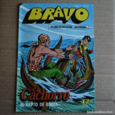 Tebeos: BRAVO Nº 43. EL CACHORRO 22. BRUGUERA 1976. LITERACOMIC.. Lote 263116030
