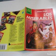 Tebeos: JOYAS LITERARIAS JUVENILES Nº 263 LOS MISERABLES 1ª EDICION MUY BUEN ESTADO. Lote 263210150