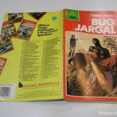 Tebeos: JOYAS LITERARIAS JUVENILES Nº 262 BUG JARGAL 1ª EDICION MUY BUEN ESTADO. Lote 263210315