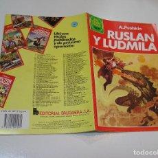 Tebeos: JOYAS LITERARIAS JUVENILES Nº 255 RUSLAN Y LUMIDLA 1ª EDICION MUY BUEN ESTADO. Lote 263210820