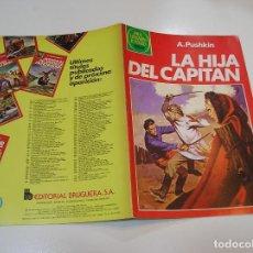 Tebeos: JOYAS LITERARIAS JUVENILES Nº 254 LA HIJA DEL CAPITAN 1ª EDICION MUY BUEN ESTADO. Lote 263211000