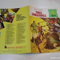Tebeos: JOYAS LITERARIAS JUVENILES Nº 249 TRES CORAZONES 1ª EDICION ,MUY BUEN ESTADO. Lote 263212005