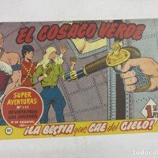 Tebeos: EL COSACO VERDE. Nº 91.- ¡LA BESTIA QUE CAE DEL CIELO!. EDITORIAL BRUGUERA. Lote 264294056