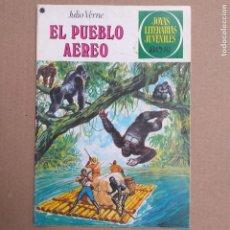 Tebeos: EL PUEBLO AEREO. JULIO VERNE. JOYAS LITERARIAS JUVENILES NUM 192. PRIMERA EDICIÓN. Lote 264839814