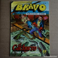 Tebeos: BRAVO Nº 35. EL CACHORRO 18. BRUGUERA 1976. LITERACOMIC.. Lote 265711024