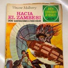 Tebeos: HACIA EL ZAMBESI - JOYAS LITERARIAS JUVENILES, 25 PTS, 1976, BRUGUERA. Lote 266120378
