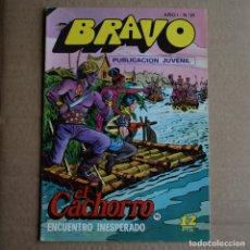 Tebeos: BRAVO Nº 31. EL CACHORRO 16. BRUGUERA 1976. LITERACOMIC.. Lote 266473873