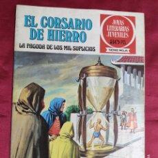 BDs: JOYAS LITERARIAS JUVENILES. EL CORSARIO DE HIERRO. Nº 9. BRUGUERA 1977. 1ª EDICION. Lote 266811704