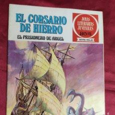 BDs: JOYAS LITERARIAS JUVENILES. EL CORSARIO DE HIERRO. Nº 10. BRUGUERA 1978. 1ª EDICION. Lote 266811864