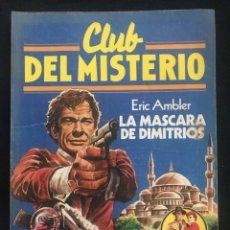 Tebeos: REVISTA - CLUB DEL MISTERIO #33 - ERIC AMBLER - LA MASCARA DE DIMITRIOS - 1981. Lote 266877479