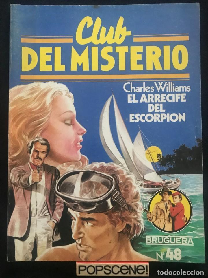 REVISTA - CLUB DEL MISTERIO #48 - CHARLES WILLIAMS - EL ARRECIFE DEL ESCORPION - BRUGUERA - 1981 (Tebeos y Comics - Bruguera - Cosaco Verde)