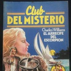 Tebeos: REVISTA - CLUB DEL MISTERIO #48 - CHARLES WILLIAMS - EL ARRECIFE DEL ESCORPION - BRUGUERA - 1981. Lote 266878514