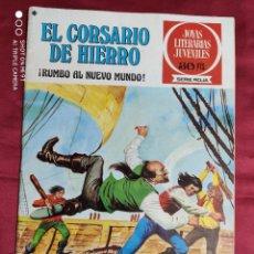 BDs: JOYAS LITERARIAS JUVENILES. EL CORSARIO DE HIERRO. Nº 28. BRUGUERA 1978. 1ª EDICION. Lote 266908564