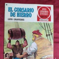 Tebeos: JOYAS LITERARIAS JUVENILES. EL CORSARIO DE HIERRO. Nº 33. BRUGUERA 1978. 1ª EDICION. Lote 266910769