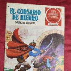 Tebeos: JOYAS LITERARIAS JUVENILES. EL CORSARIO DE HIERRO. Nº 51. BRUGUERA 1978. 1ª EDICION. Lote 266911874