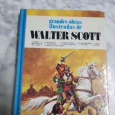 Tebeos: WALTER SCOTT , GRANDES OBRAS MAESTRAS, BRUGUERA, TOMO 8. Lote 266962119