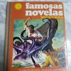 Tebeos: FAMOSAS NOVELAS, BRUGUERA 1°EDICIÓN, AÑO 1981. Lote 266964309